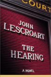 The Hearing (Dismas Hardy) (052594575X) by John Lescroart