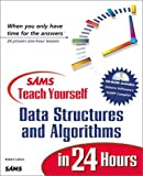 Teach Yourself Data Structures and Algorithms in 24 Hours with CDROM
