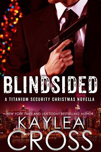 blindsided-a-titanium-security-christmas-novella-titanium-security-series-book-6