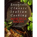 The Essentials of Classic Italian Cookingby Marcella Hazan