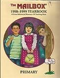 Mailbox 1998-1999 Yearbook Cross-referenced Resource of Teaching Ideas - Primary (MailBox Magazine, 1998-1999)