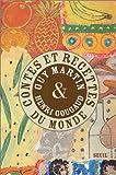 echange, troc Guy Martin, Henri Gougaud - Contes et recettes du monde