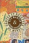 Contes et recettes du monde par Martin