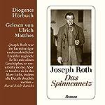 Das Spinnennetz | Joseph Roth