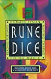 Rune Dice Kit: Reading Fortunes, Doing Magic & Making Charms (156718748X) by Tyson, Donald