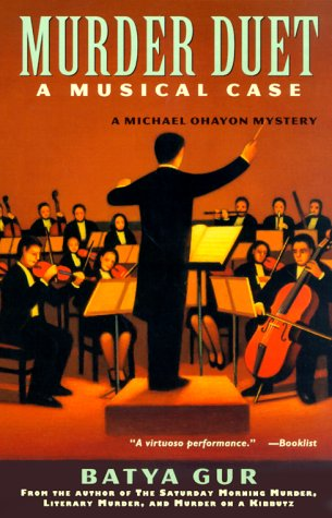Murder Duet: A Musical Case, Batya Gur