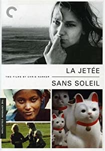 Two Films by Chris Marker: La Jetee / Sans Soleil