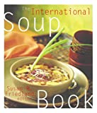 The International Soup Book