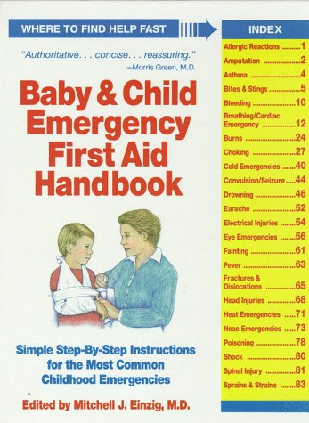 Baby & Child Emergency First Aid Handbook: Simple Step-by-Step Instructions for the Most Common Childhood Emergencies