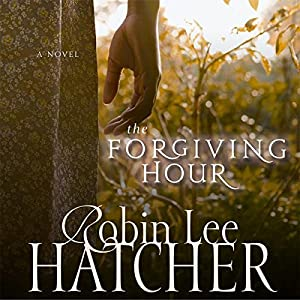 The Forgiving Hour Audiobook