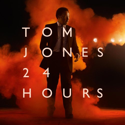 Tom Jones - 24 Hours - Zortam Music