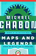 Maps and Legends: Reading and Writing Along the Borderlands by Michael Chabon cover image
