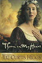Thorn in My Heart by Higgs, Liz Curtis…