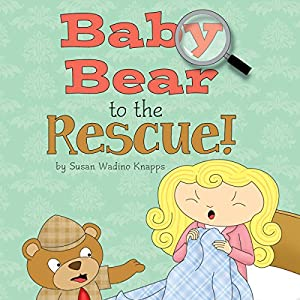 Baby Bear to the Rescue! Audiobook