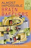 img - for Almost Impossible Brain Bafflers (Mensa) by Tim Sole (2006-10-28) book / textbook / text book