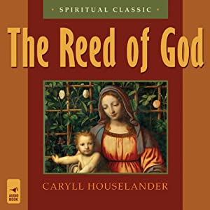 The Reed of God | [Caryll Houselander]