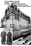 img - for Little Abner & His Ark; The Men Behind the Largest Hotel - The Waldorf-Astoria book / textbook / text book