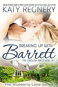 Breaking Up With Barrett: The English Brothers #1 by Katy Regnery ebook deal