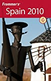 img - for Frommer's Spain 2010 (Frommer's Complete Guides) book / textbook / text book