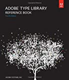 Adobe Type Library Reference Book (4th Edition)