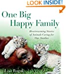 One Big Happy Family: Heartwarming St...