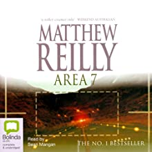 Area 7 Audiobook by Matthew Reilly Narrated by Sean Mangan