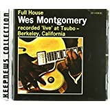 Full House ~ Wes Montgomery