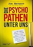 Die Psychopathen unter uns