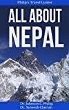 img - for All About Nepal (Country, People, Customs, Culture, Travel) (Philip's Travel Guides) book / textbook / text book