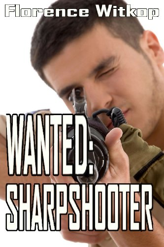 Book: WANTED - SHARPSHOOTER by Florence Witkop