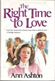 The Right Time to Love (Starlight Romances)