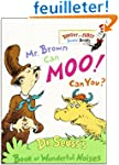 Mr. Brown Can Moo! Can You?: Dr. Seus...