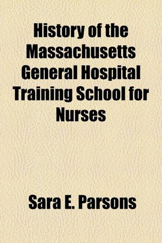 History of the Massachusetts General Hospital Training School for Nurses
