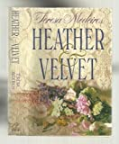 Heather and Velvet (0385421478) by Medeiros, Teresa