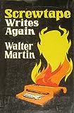 Screwtape writes again (088449022X) by Martin, Walter Ralston