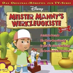 Meister Mannys Werkzeugkiste 1 Hörspiel