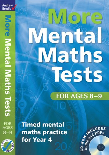 More Mental Maths Tests for Ages 8-9: Timed Mental Maths Practice for Year 4