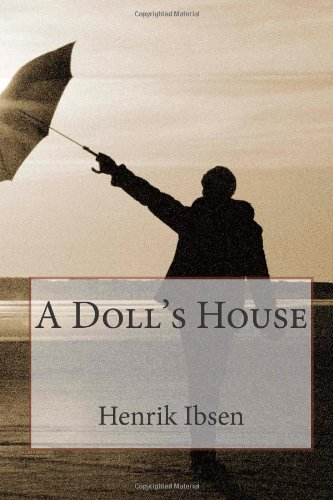 a comparison between nora and heddas struggle for independence in henrik ibsens two plays a dolls ho