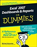 Excel 2007 Dashboards and Reports For Dummies (0470228148) by Alexander, Michael
