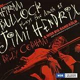 echange, troc Hiram Bullock - Plays the Music of Jimi Hendrix