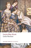 Little Women (Oxford Worlds Classics)