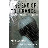 The End of Tolerance: Racism in 21st Century Britainby Arun Kundnani