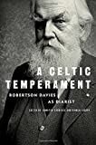 A Celtic Temperament: Robertson Davies as Diarist
