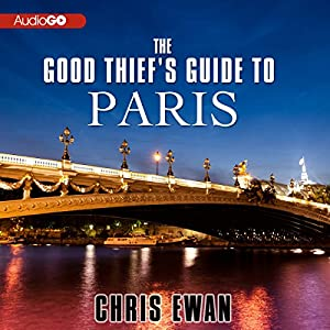 The Good Thief's Guide to Paris Audiobook