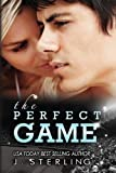 The Perfect Game: A Novel (The Game Series, Book One)