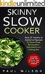 Skinny Slow Cooker: Best 25 Healthy &...