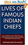 Lives of Famous Indian Chiefs: from C...