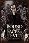 Bound by the Faces of Evil