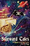 img - for Starward Tales: An Anthology of Speculative Legends (Volume 1) book / textbook / text book