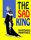 THE SAD KING